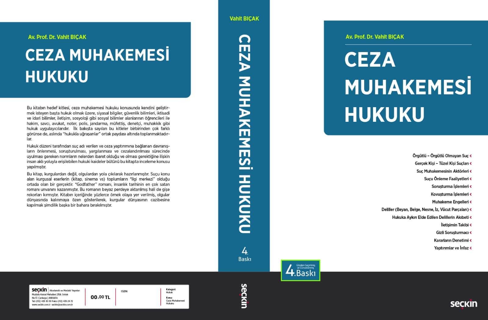 "ceza muhakemesi hukuku 4 baski - Av. Prof. Dr. Vahit Bıçak'a ait ""Ceza Muhakemesi Hukuku"" kitabının 4. baskısı çıktı."